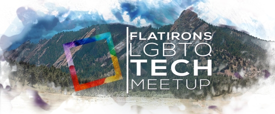 Flatirons LGBTQ Tech Meetup